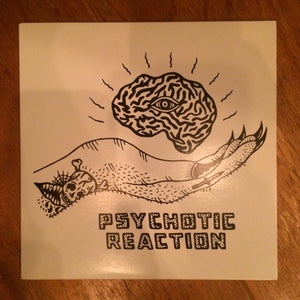 Psychotic Reaction - Dying On The Vine 7""
