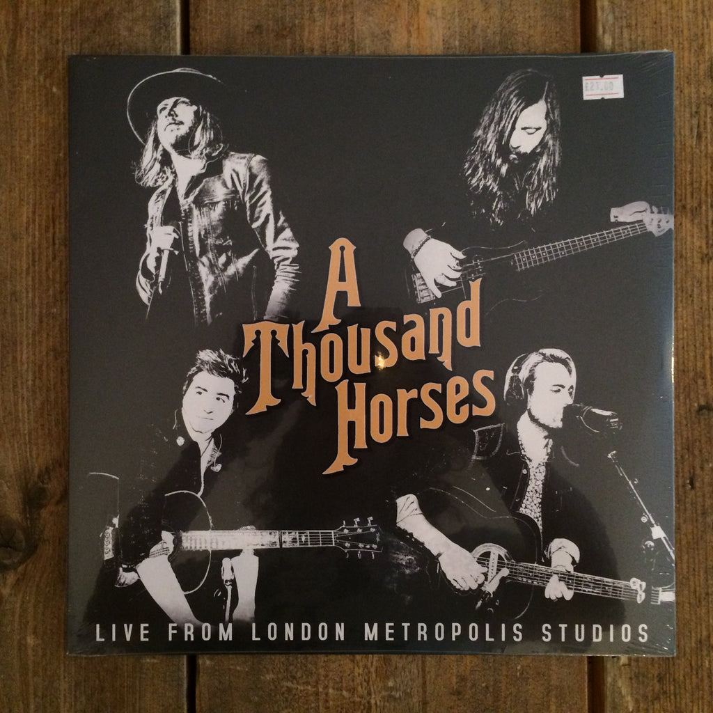 A Thousand Horses - Live From London Metropolis Studios