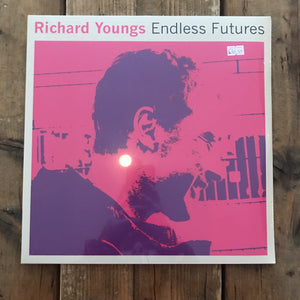 Richard Youngs - Endless Futures