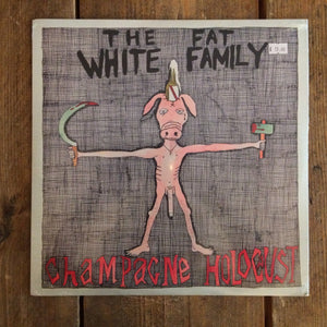 The Fat White Family - Champagne Holocaust