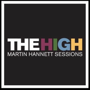 The High - Martin Hannett sessions for Somewhere Soon