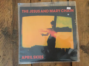 B - Jesus and Mary Chain - April Skies