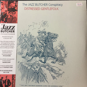 The Jazz Butcher Conspiracy - distressed gentlefolk
