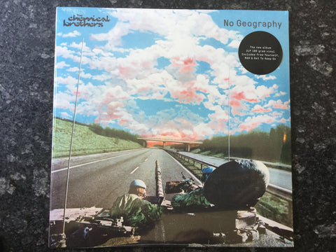 Chemical Brothers - No Geography