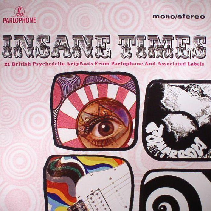 Various - Insane Times - 21 British Psychedelic Artyfacts From Parlophone And Associated Labels