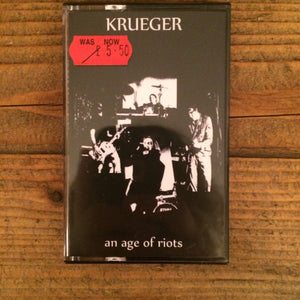 Krueger - An Age Of Riots