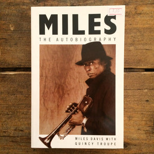Miles: The Autobiography - Miles Davis With Quincy Troupe