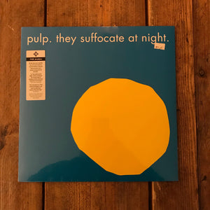 Pulp - They Suffocate At Night