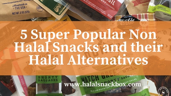 The Top 5 (Non-Halal) Snacks and their Halal Alternatives