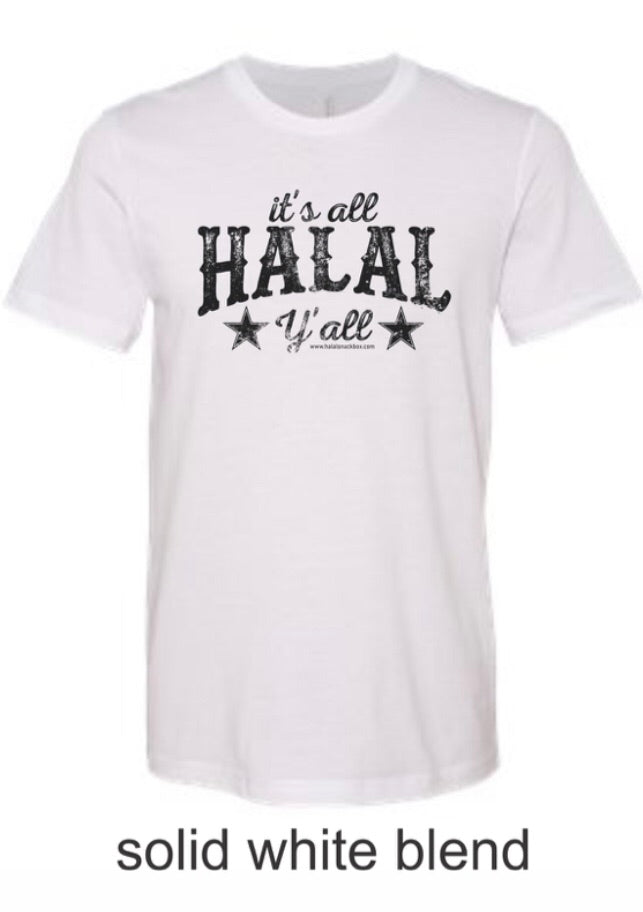 It's all Halal Y'all T-Shirt