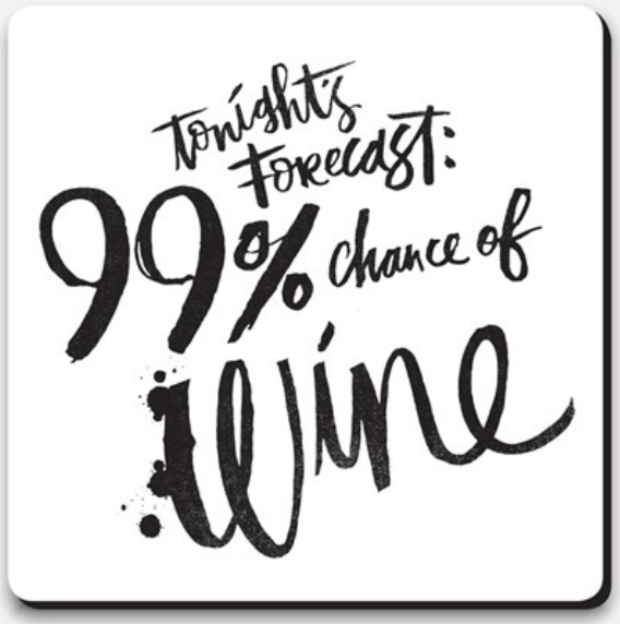 U-Studio 99% Chance of Wine Coaster - NOW 40% OFF