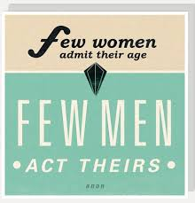U Studio Few Women Admit Their Age, Few Men Act Theirs Card - NOW 20% OFF