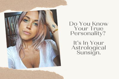 Do You Know Your True Personality? It's In Your Astrological Sun Sign.
