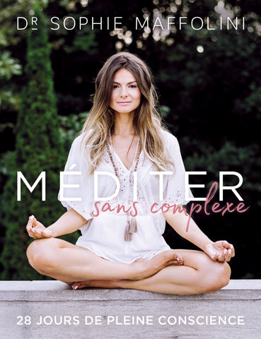 Version AUDIO - Méditer sans complexe