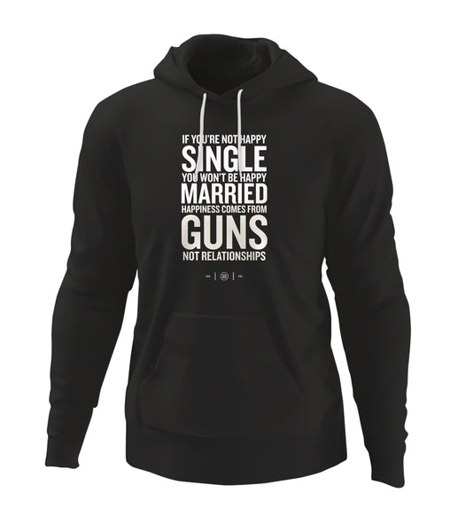 Happiness Comes From Guns Hoodie