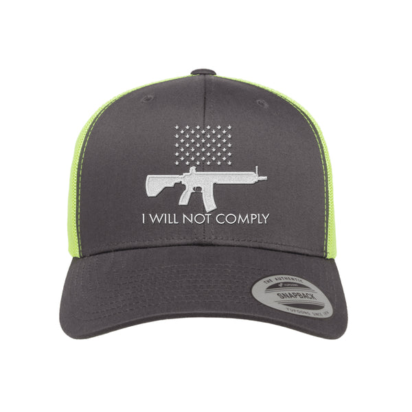 I Will NOT Comply Trucker Hat