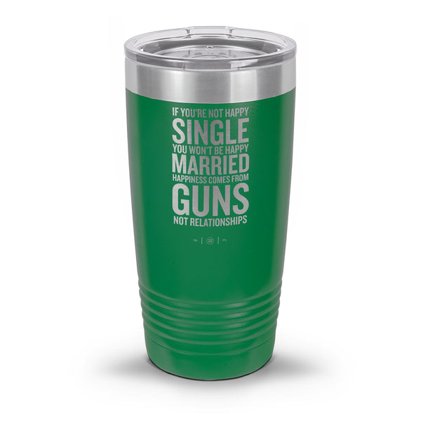 Happiness Comes From Guns Laser Etched 30oz/20oz Tumbler