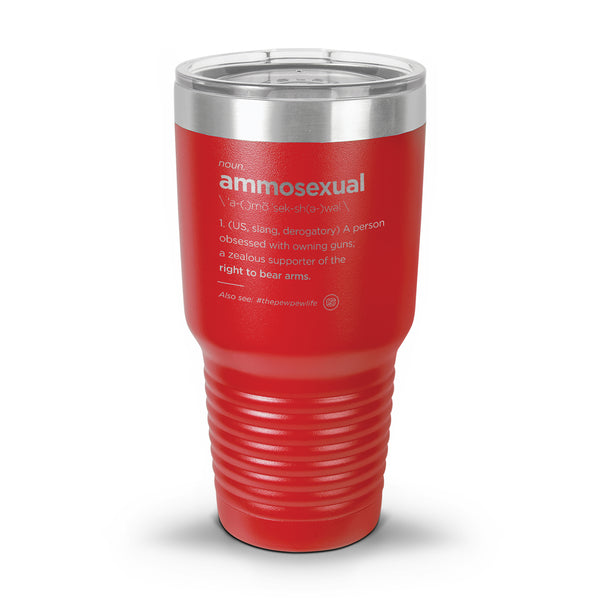 Ammo Sexual Definition Laser Etched Tumbler