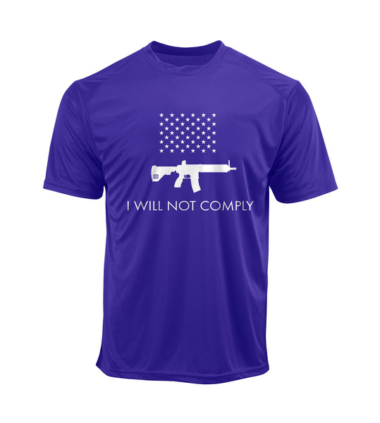 I Will NOT Comply Performance Shirt