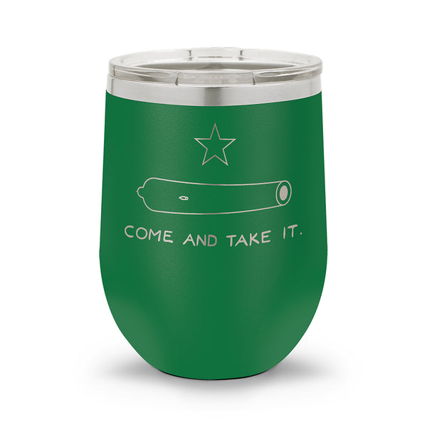 Come and Take It | 12oz Stemless Wine Cup