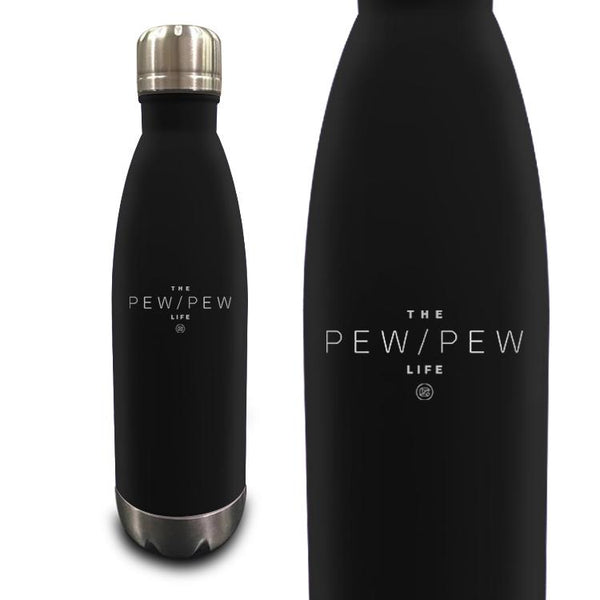 Pew Pew Life 17oz Vacuum Insulated Bottle