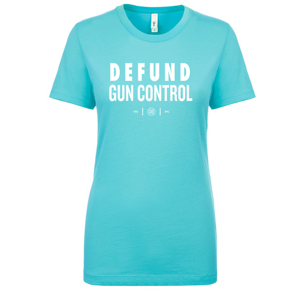 Defund Gun Control Women's Shirt