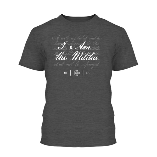 I Am the Militia Shirt