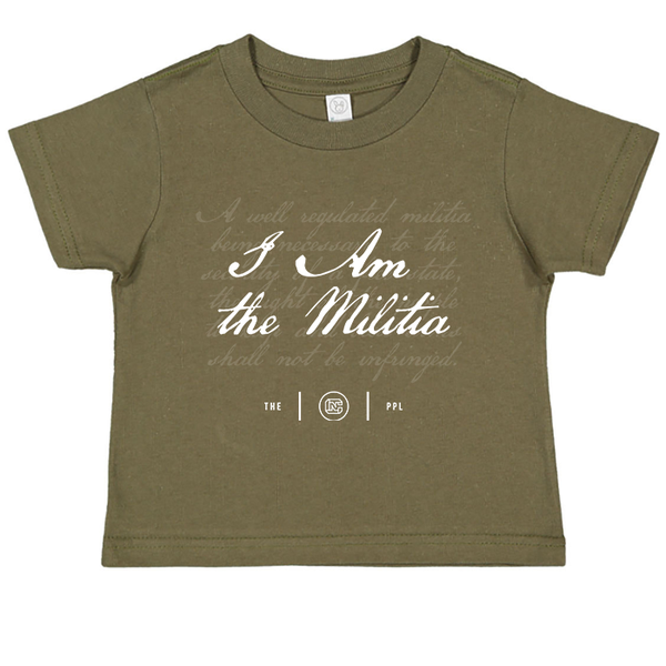 I Am The Militia Toddler Tee