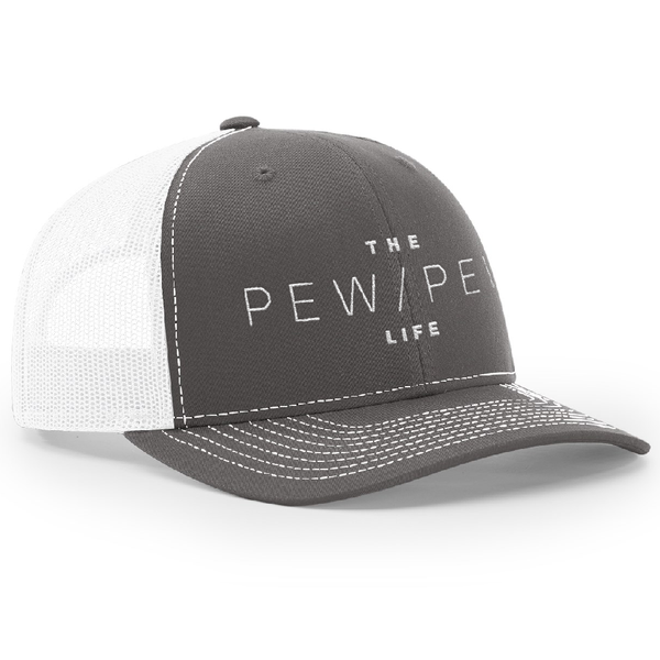 The Pew Pew Life Trucker Hat