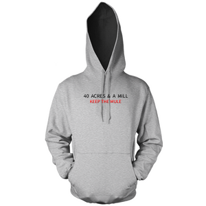 40 Acres & a MILL (Embroidery) Grey Hoody