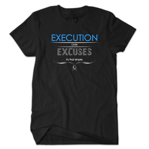 Execution Over Excuses