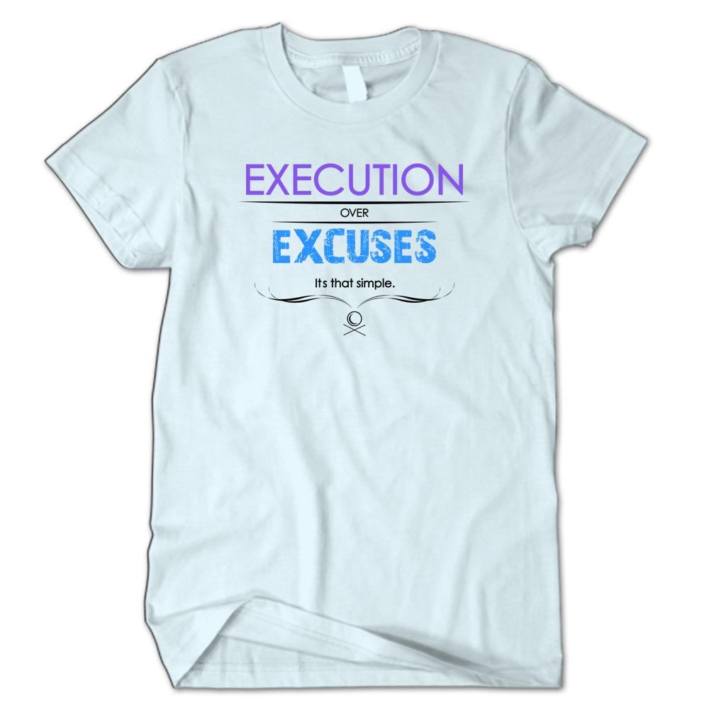 Execution over Excuses Purple/Blue