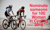 Nominate someone for 100 Women in Cycling 2019
