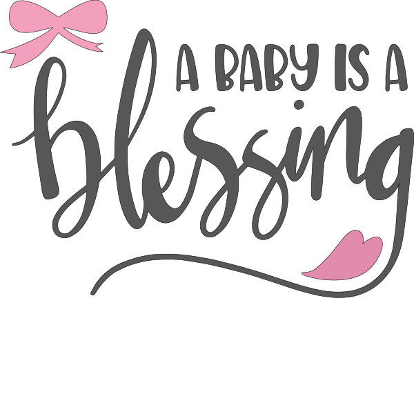 A Baby Is A Blessing High Prairie Creations