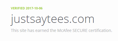McAfee Secured - Just Say Tees