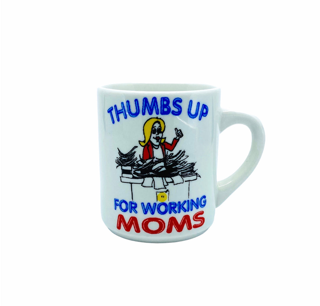 """Thumbs Up for Working Mom's"" Mug"
