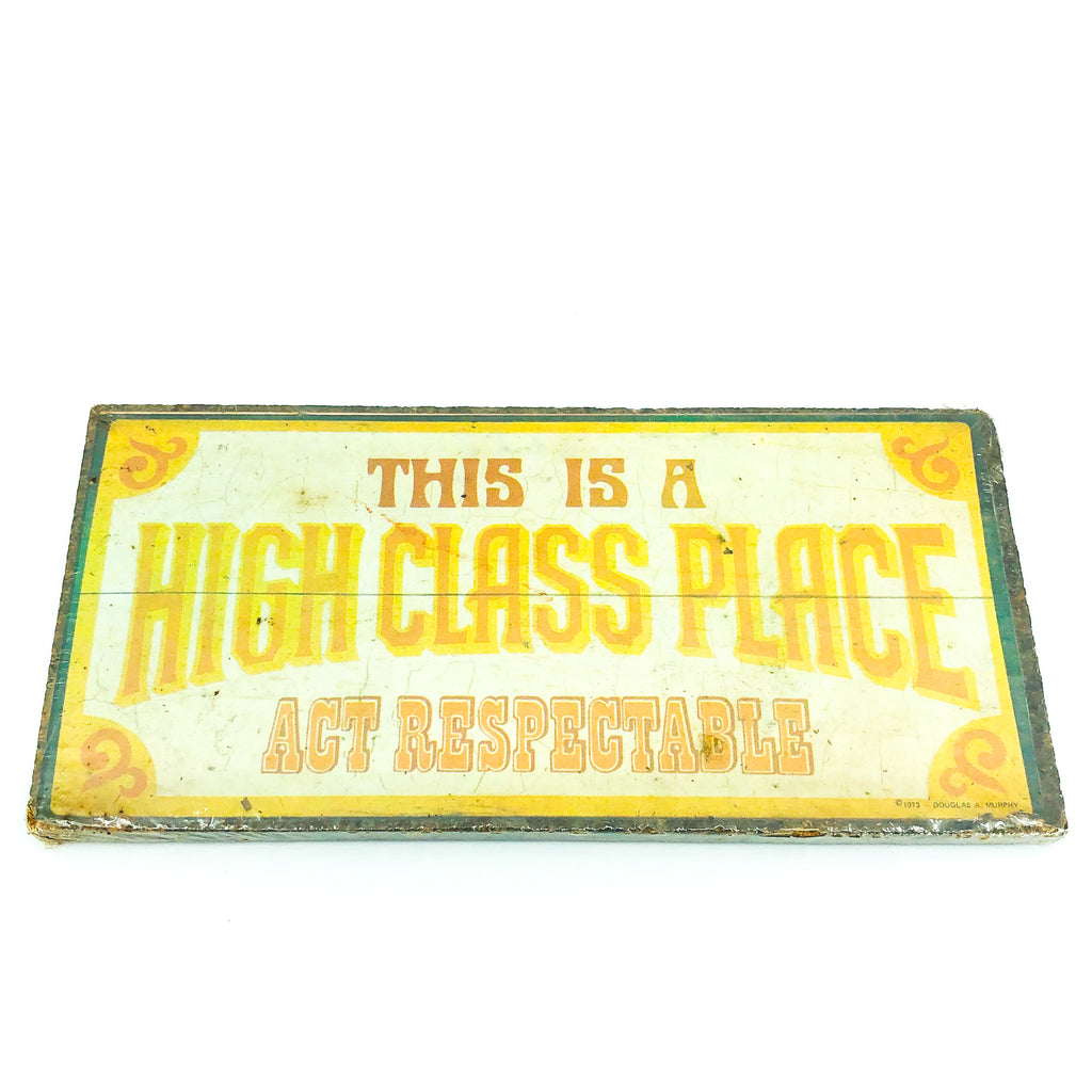 "Vintage Wallace Berrie & Co ""High Class Place"" Sign"
