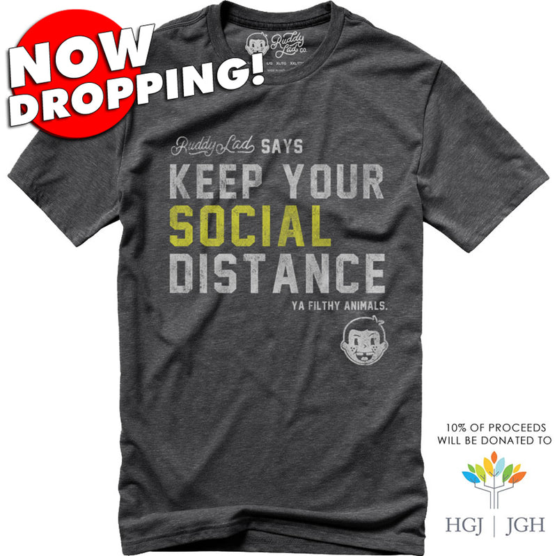 NOW DROPPING!  KEEP YOUR SOCIAL DISTANCE - GRAY SMOKE