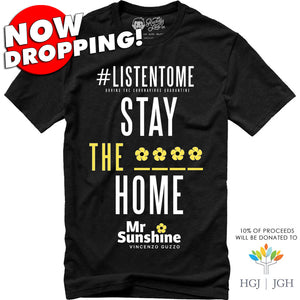 NOW DROPPING!  MR.SUNSHINE - STAY THE **** HOME - BLACK