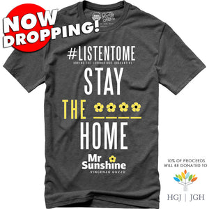 NOW DROPPING!  MR.SUNSHINE - STAY THE **** HOME - GRAY SMOKE