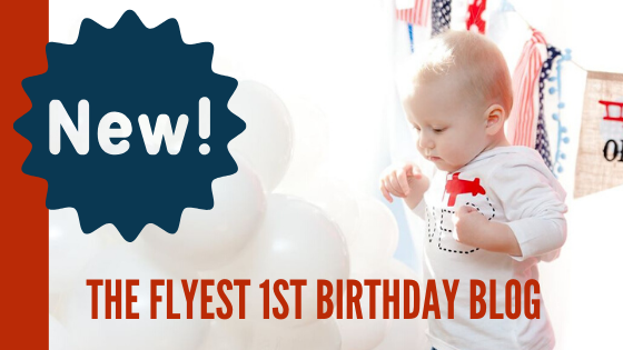 the flyest first birthday blog