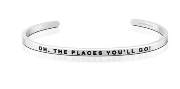 Oh, The Places You'll Go MantraBand
