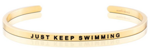Just Keep Swimming MantraBand