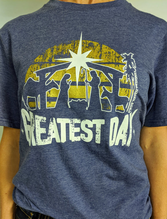 Greatest Day Tee