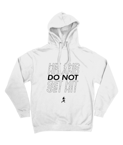Hoodie Hit And Do Not Get Hit White version