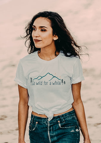'Go Wild For A While' Women's Tee - Live Life Clothing Co