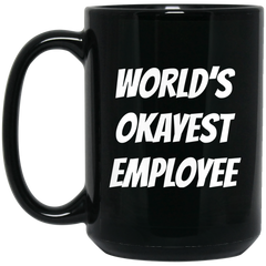 World's Okayest Employee Black Mug