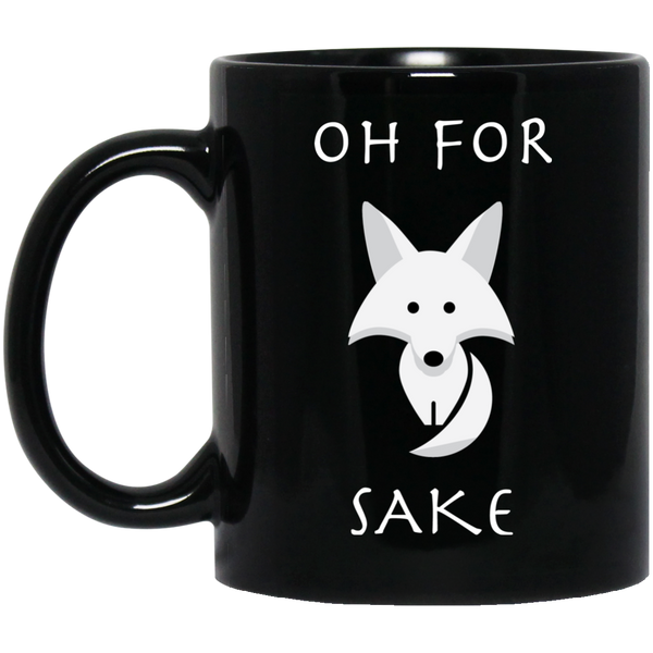 Oh For Fox Sake Black Mug