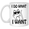 I Do What I Want White Mug
