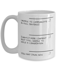 LIMITED TIME ONLY: When To Talk To Me Coffee Mug